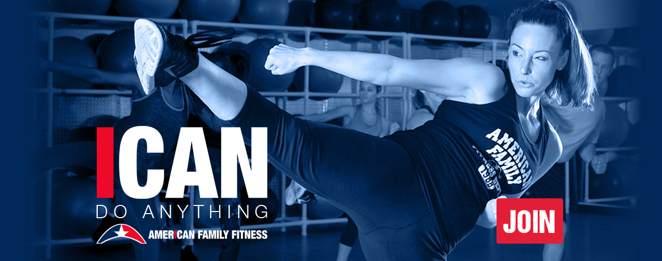 American Family Fitness iCan do Anything